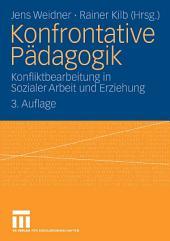 Konfrontative Pädagogik: Konfliktbearbeitung in Sozialer Arbeit und Erziehung, Ausgabe 3