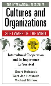 Cultures and Organizations: Software of the Mind, Third Edition: Edition 3