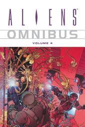 Aliens Omnibus Volume 4: Volume 4