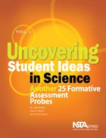 Uncovering Student Ideas in Science: Another 25 formative assessment probes: Volume 3