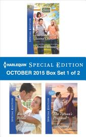 Harlequin Special Edition October 2015 - Box Set 1 of 2: The Good Girl's Second Chance\Rock-a-Bye Bride\The Tycoon's Proposal
