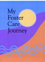 My Foster Care Journey