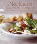 The Newlyweds  Vegetarian Cookbook