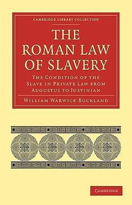The Roman Law of Slavery