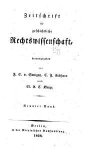 Zeitschrift für geschichtliche Rechtswissenschaft: Band 9;Band 14