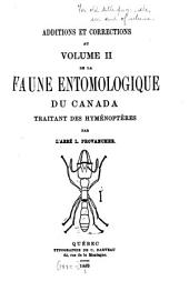 Additions et corrections au Volume II de la Faune entomologique du Canada