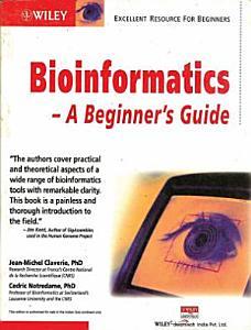 Bioinformatics A Beginner S Guide
