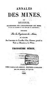 Annales des mines: ou recueil de mémoires sur l'exploitation des mines et sur les sciences et les arts qui s'y rapportent, Volume14