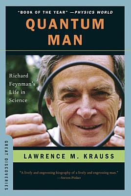 Quantum Man  Richard Feynman s Life in Science  Great Discoveries