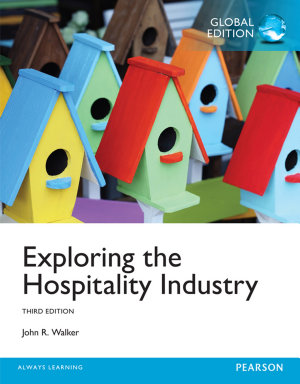 Exploring the Hospitality Industry  Global Edition PDF
