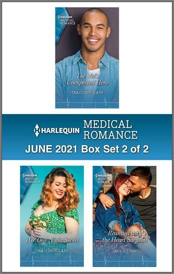 Harlequin Medical Romance June 2021   Box Set 2 of 2 PDF