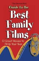 The Denver Post Guide to the Best Family Films PDF