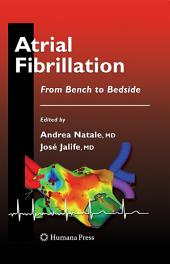 Atrial Fibrillation: From Bench to Bedside