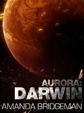 Aurora: Darwin (Aurora 1)