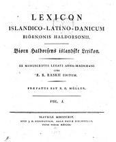 Lexicon islandico-latino-danicum: Bind 1