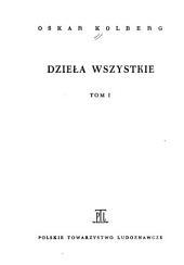 Dzieła wszystkie: Pieśni ludu polskiego