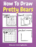 How To Draw Pretty Bears