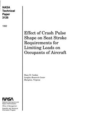 Effect of Crash Pulse Shape on Seat Stroke Requirements for Limiting Loads on Occupants of Aircraft