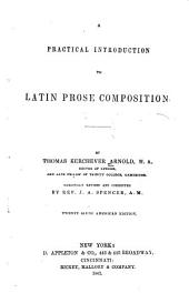 A Practical Introduction to Latin Prose Composition: Revised ...
