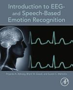 Introduction to EEG- and Speech-Based Emotion Recognition