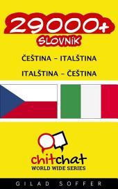 29000+ Čeština - Italština Italština - Čeština Slovník