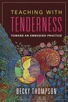 Teaching with Tenderness PDF