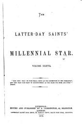 The Latter-Day Saints' Millennial Star: Volume 37