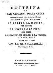 Dottrina di S. Giovanni della Croce compresa in tre trattati (etc.)