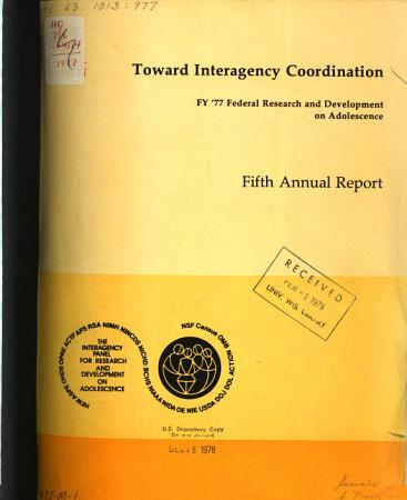 Toward Interagency Coordination  Federal Research and Development on Adolescence PDF