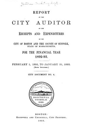 Report of the City Auditor of the Receipts and Expenditures of the City of Boston and the County of Suffolk PDF