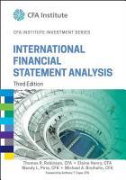 International Financial Statement Analysis  Third Edition  CFA Institute Investment Series  PDF