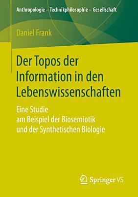 Der Topos der Information in den Lebenswissenschaften PDF