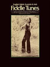 English, Welsh, Scottish & Irish Fiddle Tunes