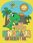 My Little Dinosaur Coloring Book