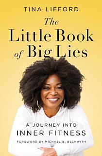 The Little Book of Big Lies Book