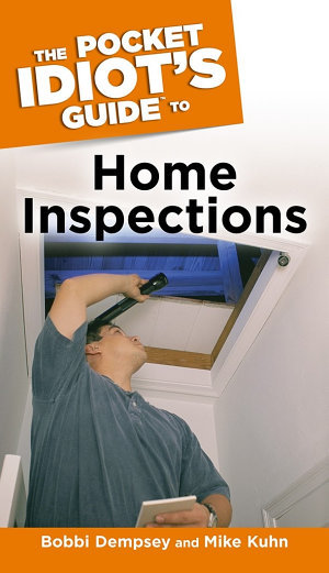 The Pocket Idiot s Guide to Home Inspections