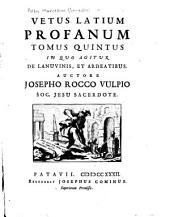 Vetus Latium profanum & sacrum: Volumes 5-6