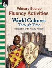 Primary Source Fluency Activities: World Cultures
