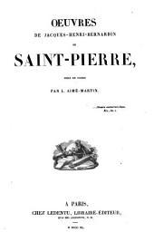 Oeuvres de Jacques-Henri-Bernardin de Saint-Pierre: Volume1
