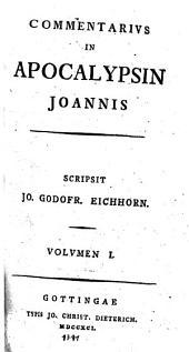Commentarius in Apocalypsin Joannis: Volume 1
