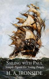 Sailing with Paul: Simple Papers for Young People