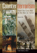 Counterterrorism  From the Cold War to the War on Terror  2 volumes