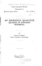 An Aboriginal Quartzite Quarry in Eastern Wyoming
