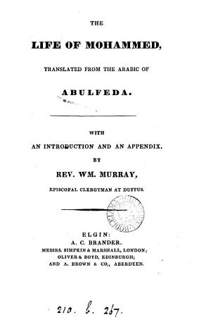 The life of Mohammed  from the Annals  tr   with an intr  and an appendix  by W  Murray PDF