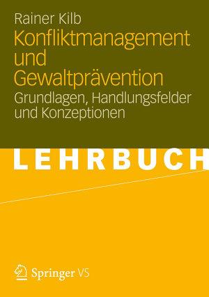 Konfliktmanagement und Gewaltpr  vention PDF