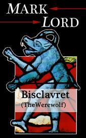 Bisclavret (The Werewolf)