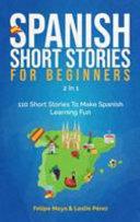 Spanish Short Stories For Beginners 2 In 1
