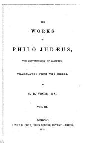 Works: Translated from the Greek by C. D. Yonge, Volume 3
