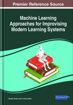 Machine Learning Approaches for Improvising Modern Learning Systems PDF