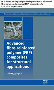 Advanced fibre reinforced polymer  FRP  composites for structural applications